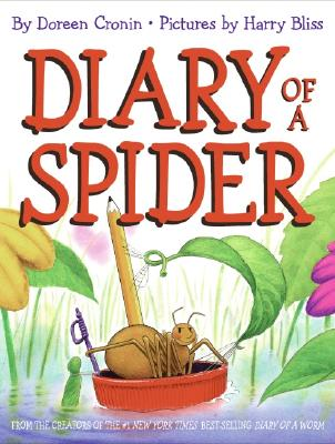 Diary Of A Spider By Cronin, Doreen/ Bliss, Harry (ILT)