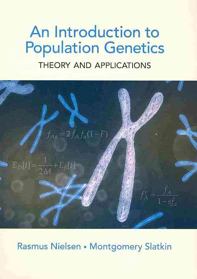 Introduction to Population Genetics By Nielsen, Rasmus